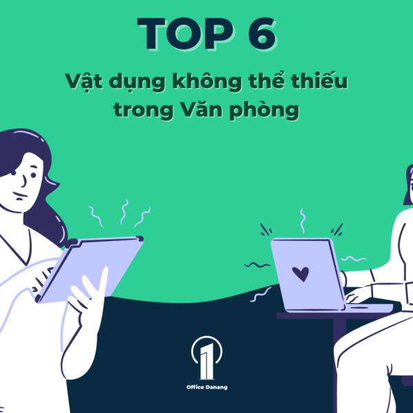TOP 6 những vật dụng cho văn phòng mới không thể thiếu